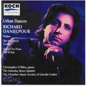 Danielpour: Urban Dances; Psalms; The Enchanted Garden; Piano Quintet by O'riley (pno)