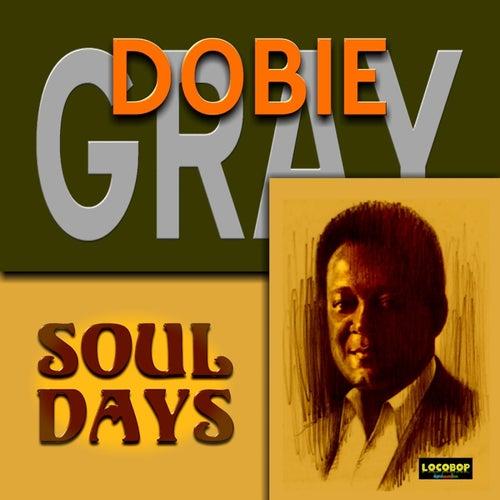 Soul Days by Dobie Gray
