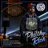 Loyalty B4 Royalty von Philthy Rich