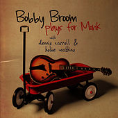 Bobby Broom Plays for Monk by Bobby Broom