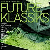Bass Punch presents: Future Klassiks by Various Artists