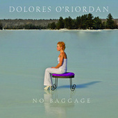 No Baggage by Dolores O'Riordan