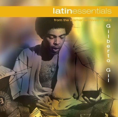 Latin Essencials by Gilberto Gil