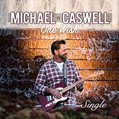 One Wish by Michael Caswell