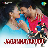 Jagannayakudu (Original Motion Picture Soundtrack) by Various Artists