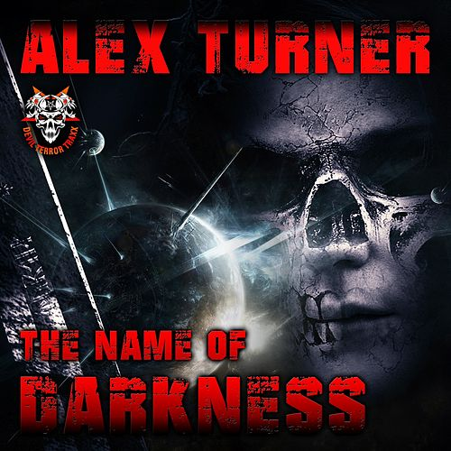 The Name Of Darkness - Single de Alex Turner