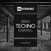 Berlin Techno Essentials, Vol. 01 - EP by Various Artists