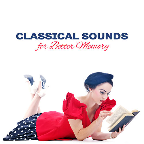 Classical Sounds for Better Memory de Intense Study Music Society