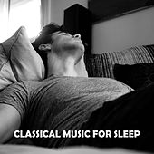 Classical Music for Sleep – Ambient Lullabies, New Classical Compilation, Sleepless Nights by Classical Lullabies