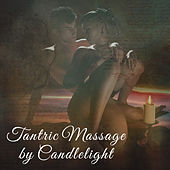 Tantric Massage by Candlelight – Sensual Jazz, Made to Love, Sensuality, Pure Chill, Smooth Jazz for Lovers von Gold Lounge