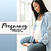 Pregnancy Music von Soothing Sounds