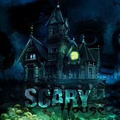 Scary House – Halloween Melodies, Ghost Sounds, Music of the Night by Scary Sounds