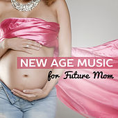 New Age Music for Future Mom – Pregnant Woman, Soothing Sounds to Calm Down, Pregnancy Music, Healing Nature von Soothing Sounds