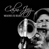 Calm Jazz Melodies to Relax – Smooth Sounds of Jazz, Instrumental Melodies, Soothing Piano Bar by Smooth Jazz Park
