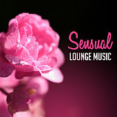 Sensual Lounge Music – Sexy Jazz, Gentle Piano, Relax for Lovers, Erotic Jazz, Intimate Moment by New York Jazz Lounge