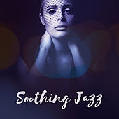 Soothing Jazz von Peaceful Piano