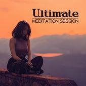 Ultimate Meditation Session – Yoga Music, Deep Meditation, Pure Relaxation, Zen, Ckakra, Kundalini by Meditation Awareness
