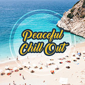 Peaceful Chill Out von Ibiza Chill Out