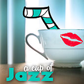 A Cup of Jazz: Swing Music Inspired to 30s, Charleston Retro Party, Chicago Head Bebop by Various Artists
