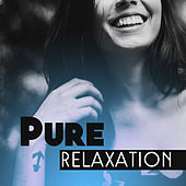 Pure Relaxation – Soothing Melodies to Rest, New Age, Inner Harmony, Calming Melodies Reduce Stress, Zen by Deep Sleep Relaxation