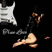 True Love – Romantic Jazz Music, Sensual Jazz, Dinner by Candlelight, Made to Love, Sexy Jazz by Romantica De La Guitarra