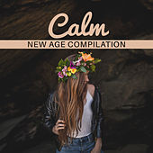 Calm New Age Compilation – Relaxing Music Therapy, Sounds of Nature, Healing Melodies by Calming Sounds