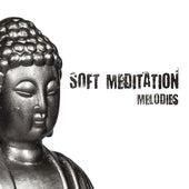 Soft Meditation Melodies by Buddha Lounge
