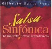 Salsa Sinfonica - En Vivo de Gilberto Santa Rosa