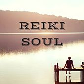Reiki Soul - Therapy Music for Chakra Balancing & Healing, Mindfulness Calming Sounds by Reiki Healing Music Ensemble