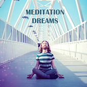 Meditation Dreams – Soothing Sounds of Nature, Yoga Music, Deep Meditation, Zen von Soothing Sounds