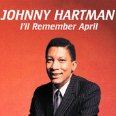 I'll Remember April by Johnny Hartman