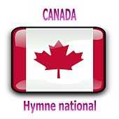 Canada - Ô Canada - Hymne national canadien by Ensemble du monde