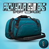 Pack Your Gym Bag Sport Music 1 von Various Artists
