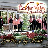 Garden of My Heart de Golden Valley Crusaders