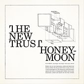 Honeymoon by The New Trust
