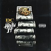Havin It (feat. 3 da Jefe) by dC