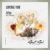 Loving You de Arka