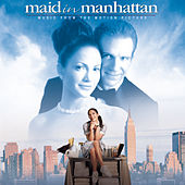 Maid In Manhattan by Original Motion Picture Soundtrack