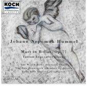 Hummel: Mass In B-flat, Op. 77; Tantum Ergo (After Gluck) by Johann Nepomuk Hummel