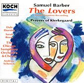 Barber: Lovers, The (World Premiere Recording); Prayers Of Kierkegaard de Dale Duesing