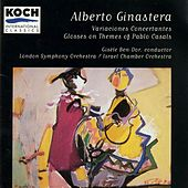Ginastera: Glosses On Themes Of Pablo Casals; Variaciones Concertantes by London Symphony