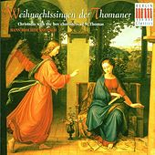 Weihnachtssingen der Thomaner/Christmas With The Boy Choristers Of St. Thomas by Thomanerchor Leipzig