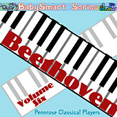 Baby Smart Series Beethoven Volume Six by Various Artists