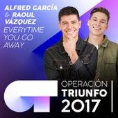 Everytime You Go Away (Operación Triunfo 2017) de Raoul Vázquez