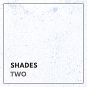 Shades - Two by Various Artists