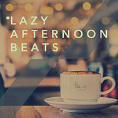 Lazy Afternoon Beats de Various Artists