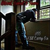 Blood, Sweat & Tears by Sco