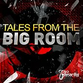 Tales From The Big Room - EP de Various Artists