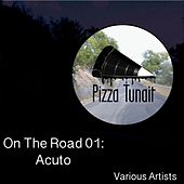 On The Road 01: Acuto - EP by Various Artists