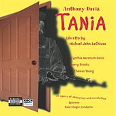 Davis: Tania - Opera In 20 Scenes (Sung In English) by Anthony Davis